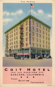 Coit Hotel, 15th and Harrison Sts., Oakland, California